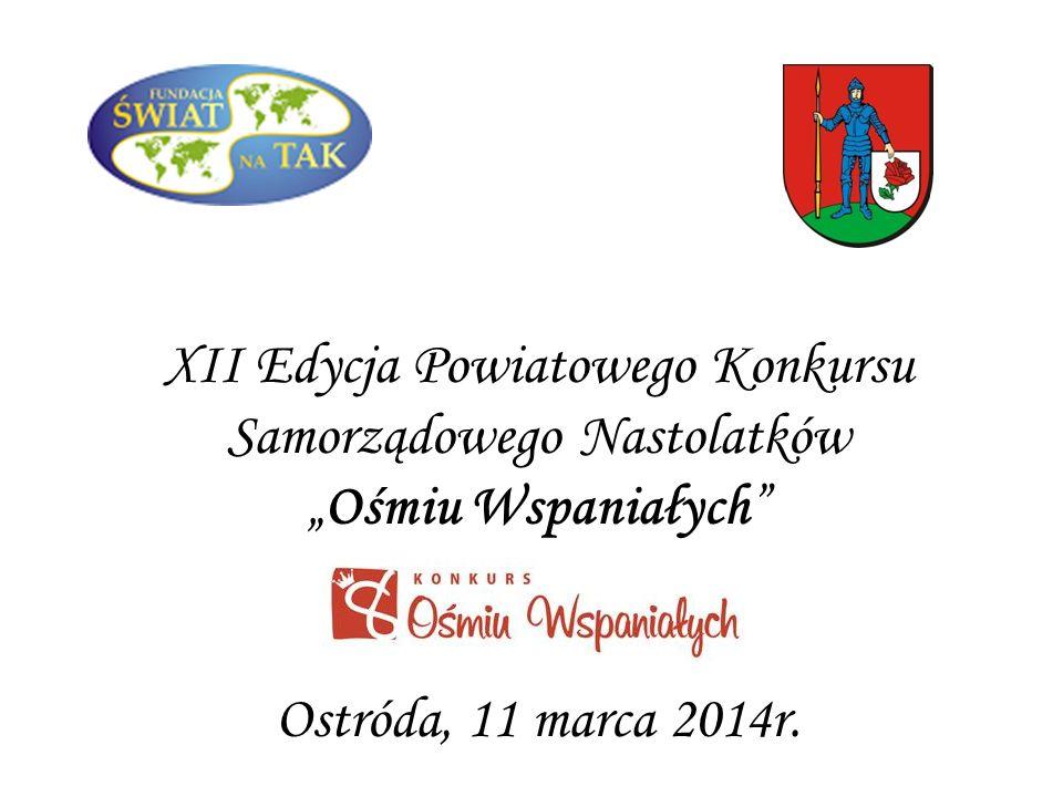 Laureatka XI Edycji Powiatowego Konkursu Samorządowego Nastolatków Ośmiu Wspaniałych Patrycja Grzywacz Ostróda, 2013r.