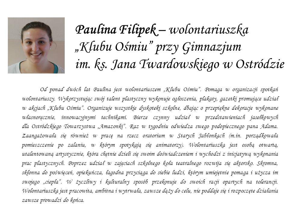 Paulina Filipek – wolontariuszka Klubu Ośmiu przy Gimnazjum im.
