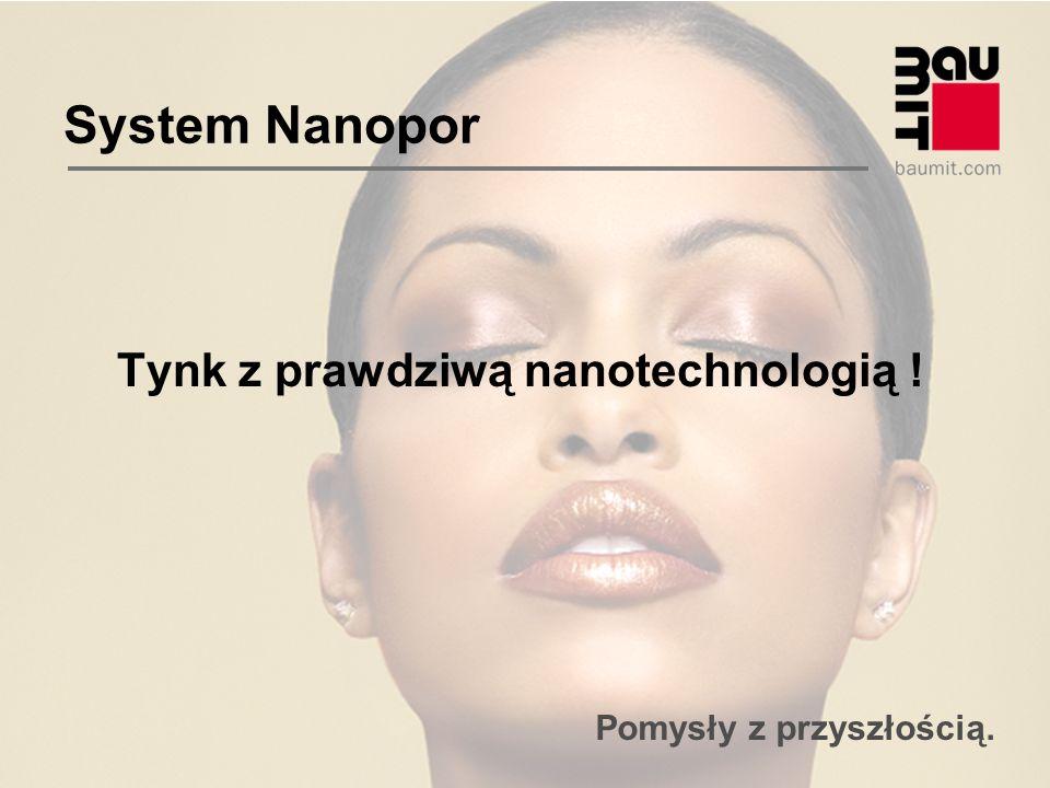 Pomysły z przyszłością. System Nanopor Tynk z prawdziwą nanotechnologią !