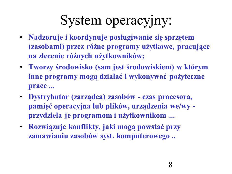 29 Wielozadaniowość: Aby zagwarantować porządek wykonywania zadań, w systemie muszą istnieć mechanizmy synchronizowania zadań i komunikacji pomiędzy nimi; System musi też zapewniać, że zadania nie będą się zakleszczać, wzajemnie na siebie czekając...