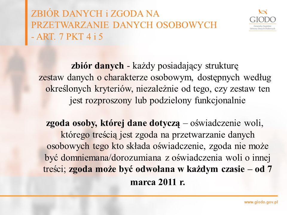 www.giodo.gov.pl zbiór danych - każdy posiadający strukturę zestaw danych o charakterze osobowym, dostępnych według określonych kryteriów, niezależnie