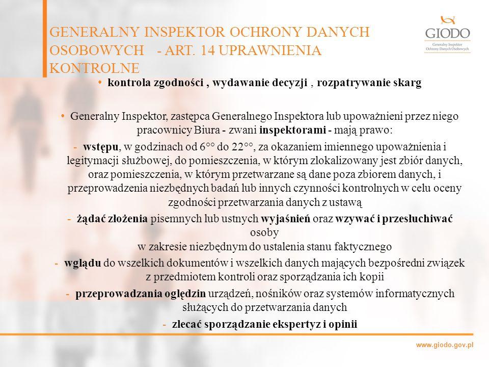 www.giodo.gov.pl kontrola zgodności, wydawanie decyzji, rozpatrywanie skarg Generalny Inspektor, zastępca Generalnego Inspektora lub upoważnieni przez