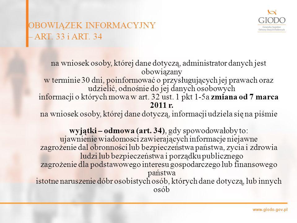 www.giodo.gov.pl na wniosek osoby, której dane dotyczą, administrator danych jest obowiązany w terminie 30 dni, poinformować o przysługujących jej pra