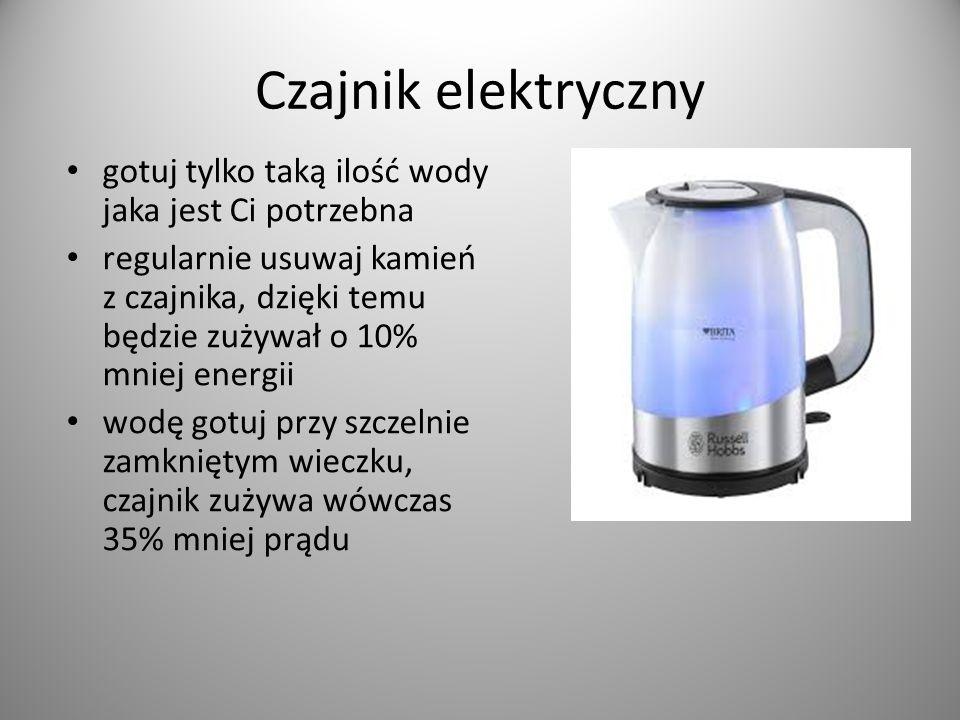 Czajnik elektryczny gotuj tylko taką ilość wody jaka jest Ci potrzebna regularnie usuwaj kamień z czajnika, dzięki temu będzie zużywał o 10% mniej ene