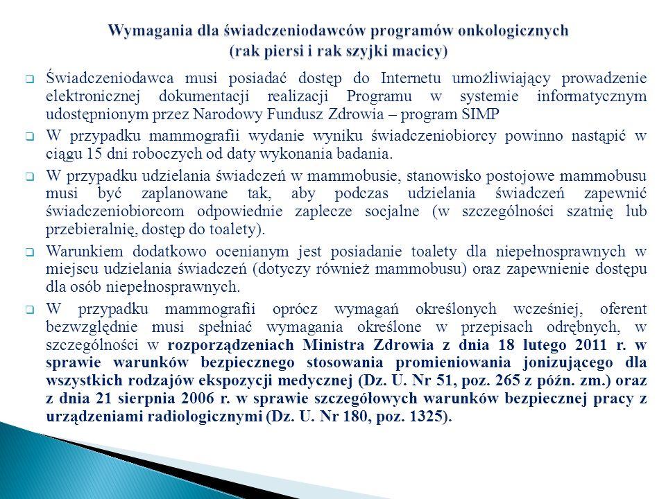 Świadczeniodawca musi posiadać dostęp do Internetu umożliwiający prowadzenie elektronicznej dokumentacji realizacji Programu w systemie informatycznym