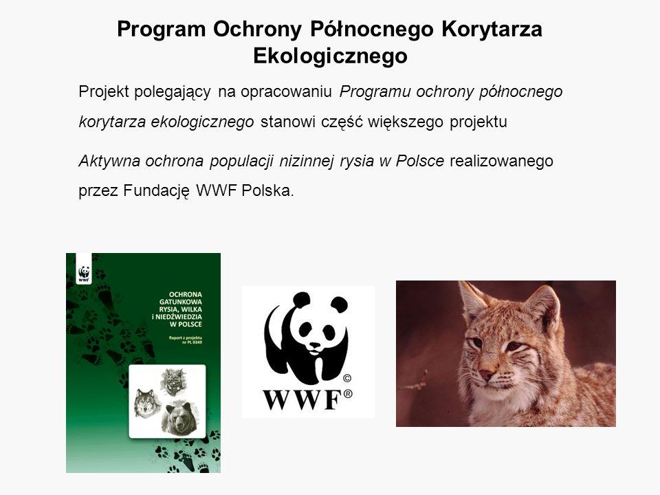 Projekt polegający na opracowaniu Programu ochrony północnego korytarza ekologicznego stanowi część większego projektu Aktywna ochrona populacji nizinnej rysia w Polsce realizowanego przez Fundację WWF Polska.