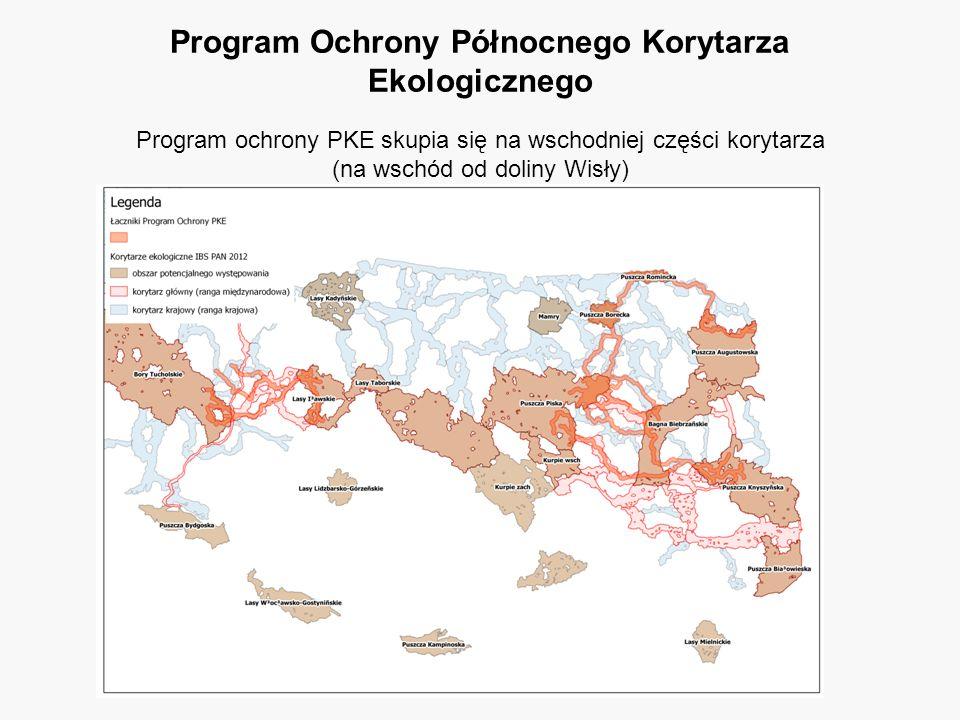 Program ochrony PKE skupia się na wschodniej części korytarza (na wschód od doliny Wisły)