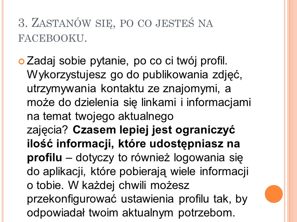 2. SPRAWDŹ SWOJE USTAWIENIA. Niedawno Facebook zmienił ustawienia prywatności tak, że wszystkie informacje domyślnie ustawione są, jako dostępne publi
