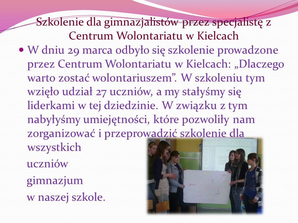 W dniu 29 marca odbyło się szkolenie prowadzone przez Centrum Wolontariatu w Kielcach: Dlaczego warto zostać wolontariuszem. W szkoleniu tym wzięło ud