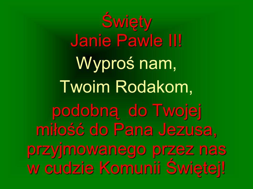 Święty Janie Pawle II.