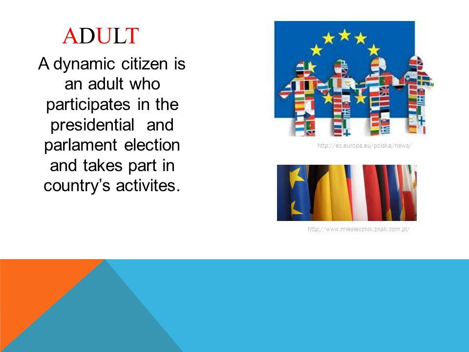 Dynamiczny obywatel to też osoba, która dobrze się uczy, podejmuje ważne decyzje, jest kreatywna i umie zaplanować różne działania.
