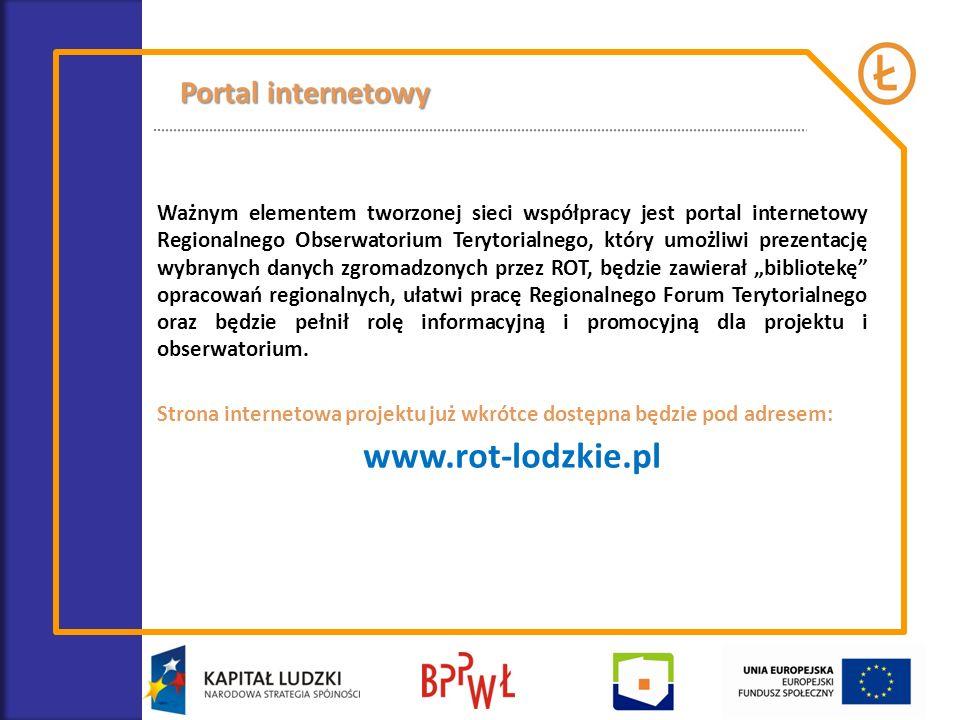 Ważnym elementem tworzonej sieci współpracy jest portal internetowy Regionalnego Obserwatorium Terytorialnego, który umożliwi prezentację wybranych da