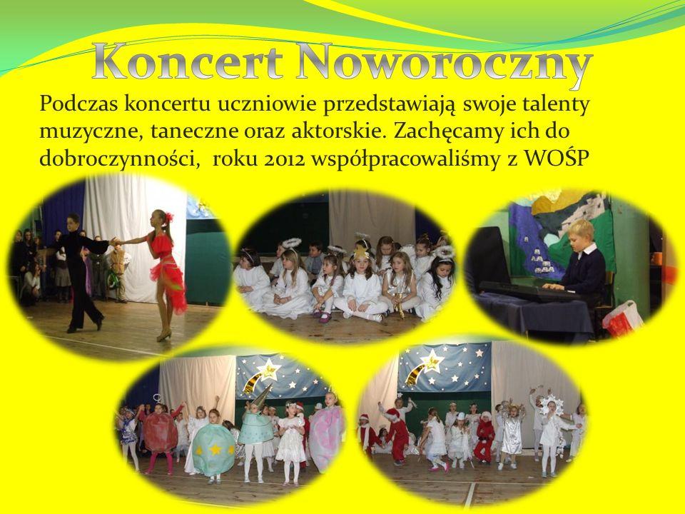Podczas koncertu uczniowie przedstawiają swoje talenty muzyczne, taneczne oraz aktorskie.