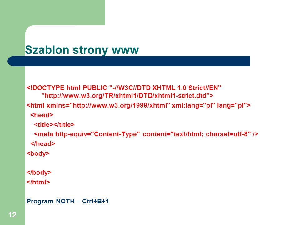 12 Szablon strony www Program NOTH – Ctrl+B+1