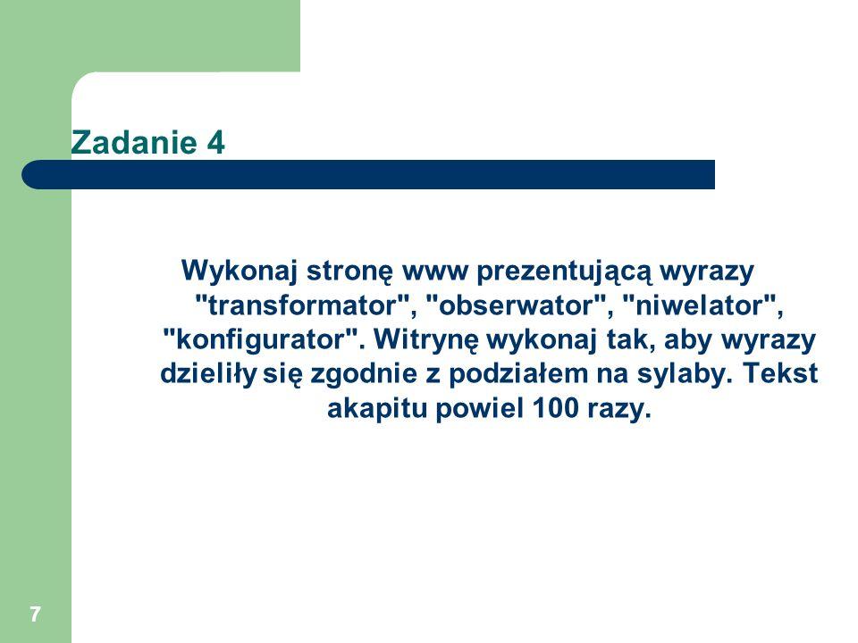 7 Zadanie 4 Wykonaj stronę www prezentującą wyrazy