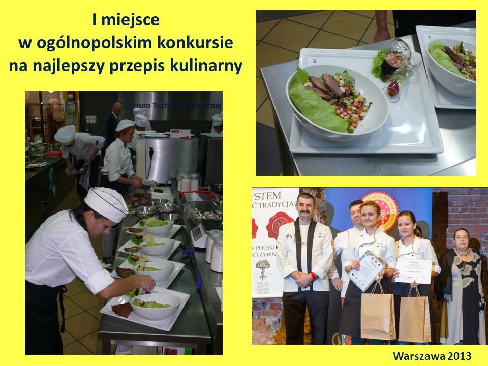I miejsce w ogólnopolskim konkursie na najlepszy przepis kulinarny Warszawa 2013