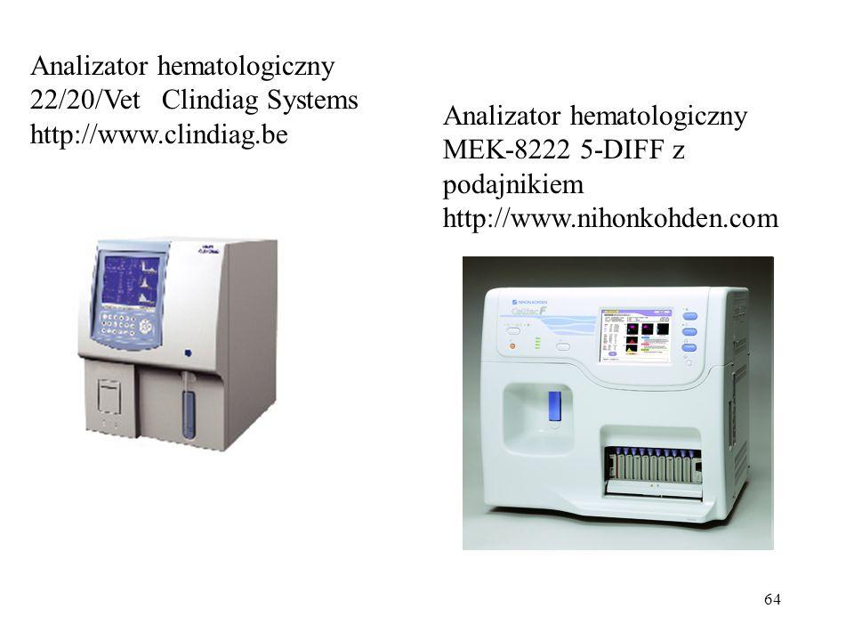 64 Analizator hematologiczny 22/20/Vet Clindiag Systems http://www.clindiag.be Analizator hematologiczny MEK-8222 5-DIFF z podajnikiem http://www.nihonkohden.com