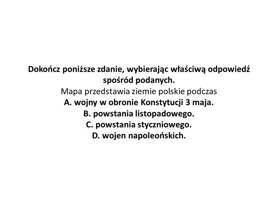 Dokończ poniższe zdanie, wybierając właściwą odpowiedź spośród podanych.