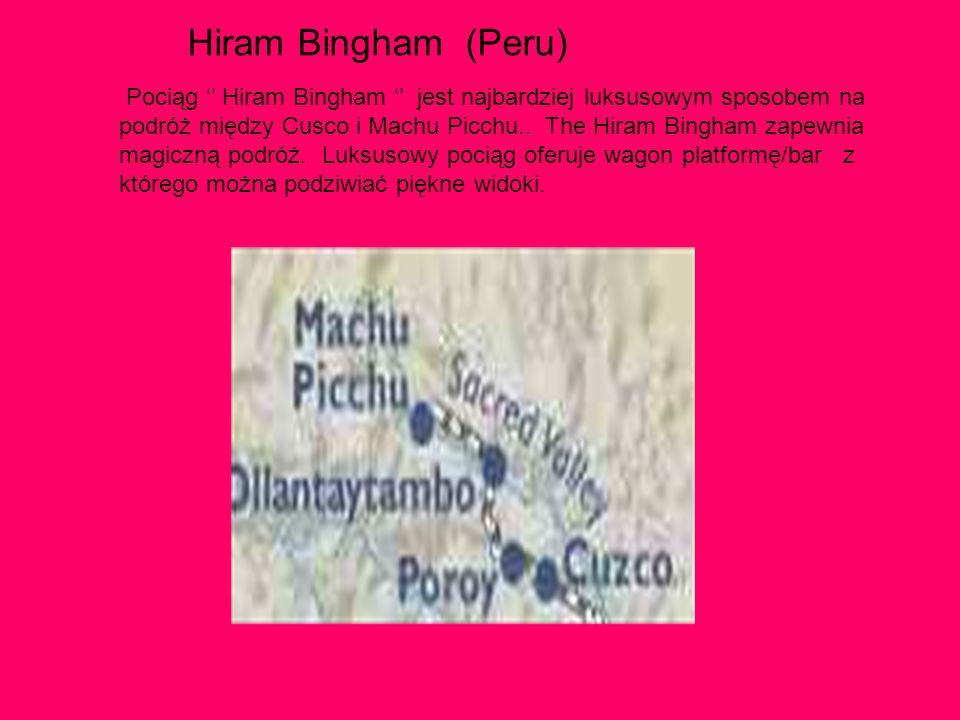 Pociąg Hiram Bingham jest najbardziej luksusowym sposobem na podróż między Cusco i Machu Picchu..