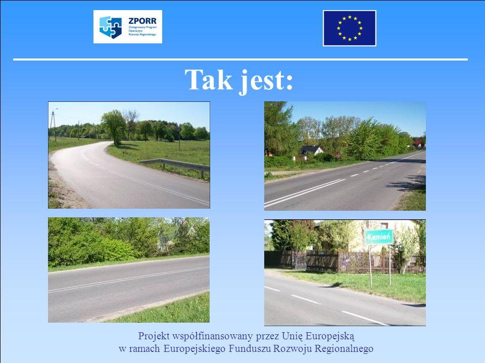 Tak jest: Projekt współfinansowany przez Unię Europejską w ramach Europejskiego Funduszu Rozwoju Regionalnego