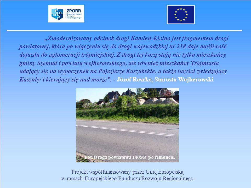 Projekt współfinansowany przez Unię Europejską w ramach Europejskiego Funduszu Rozwoju Regionalnego Zmodernizowany odcinek drogi Kamień-Kielno jest fr