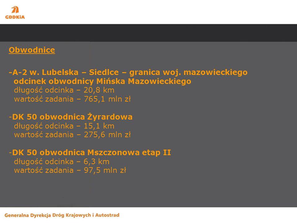 Obwodnice -A-2 w. Lubelska – Siedlce – granica woj.