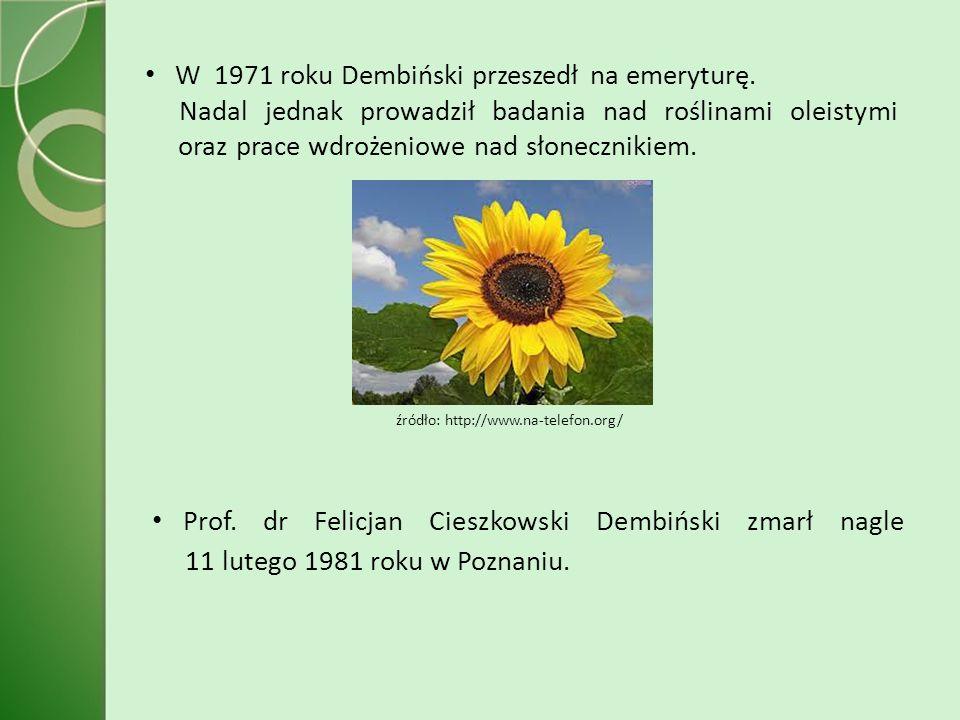 W 1971 roku Dembiński przeszedł na emeryturę.