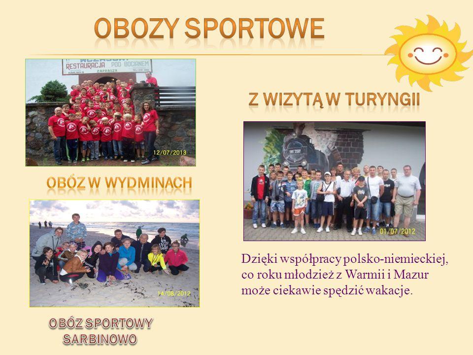 Dzięki współpracy polsko-niemieckiej, co roku młodzież z Warmii i Mazur może ciekawie spędzić wakacje.