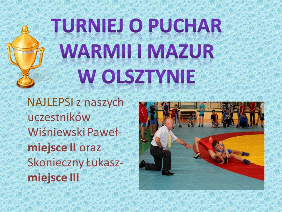 NAJLEPSI z naszych uczestników Wiśniewski Paweł- miejsce II oraz Skonieczny Łukasz- miejsce III