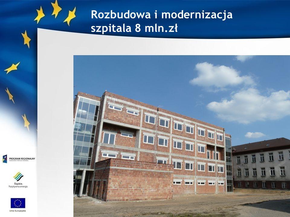 Rozbudowa i modernizacja szpitala 8 mln.zł