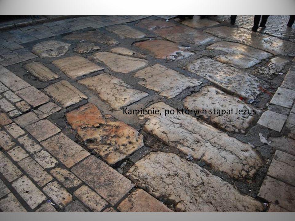 Kamienie, po których stąpał Jezus