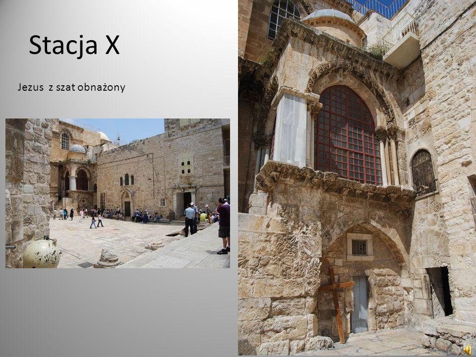 Stacja X Jezus z szat obnażony