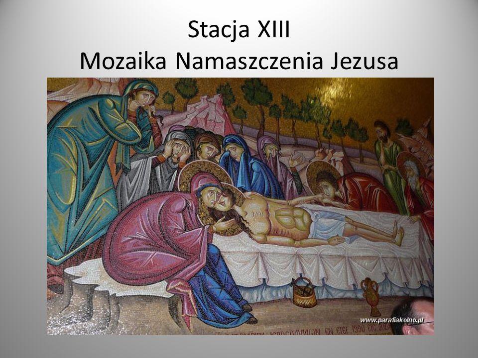 Stacja XIII Mozaika Namaszczenia Jezusa