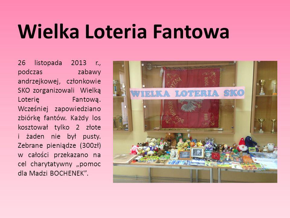 Wielka Loteria Fantowa 26 listopada 2013 r., podczas zabawy andrzejkowej, członkowie SKO zorganizowali Wielką Loterię Fantową. Wcześniej zapowiedziano