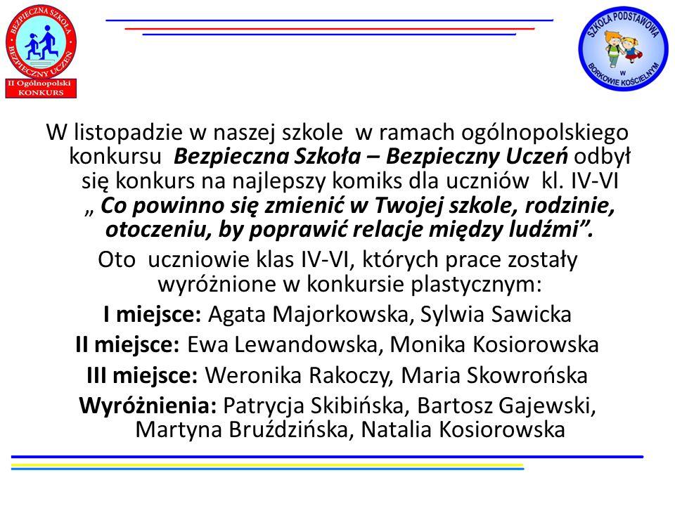 W listopadzie w naszej szkole w ramach ogólnopolskiego konkursu Bezpieczna Szkoła – Bezpieczny Uczeń odbył się konkurs na najlepszy komiks dla uczniów