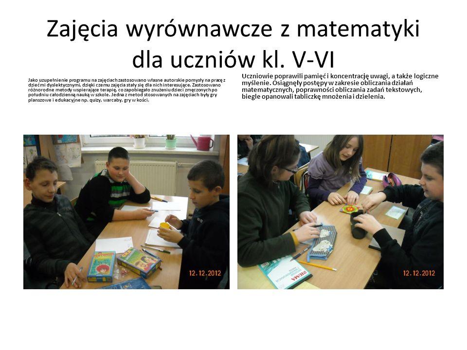 Zajęcia wyrównawcze z matematyki dla uczniów kl. V-VI Jako uzupełnienie programu na zajęciach zastosowano własne autorskie pomysły na pracę z dziećmi