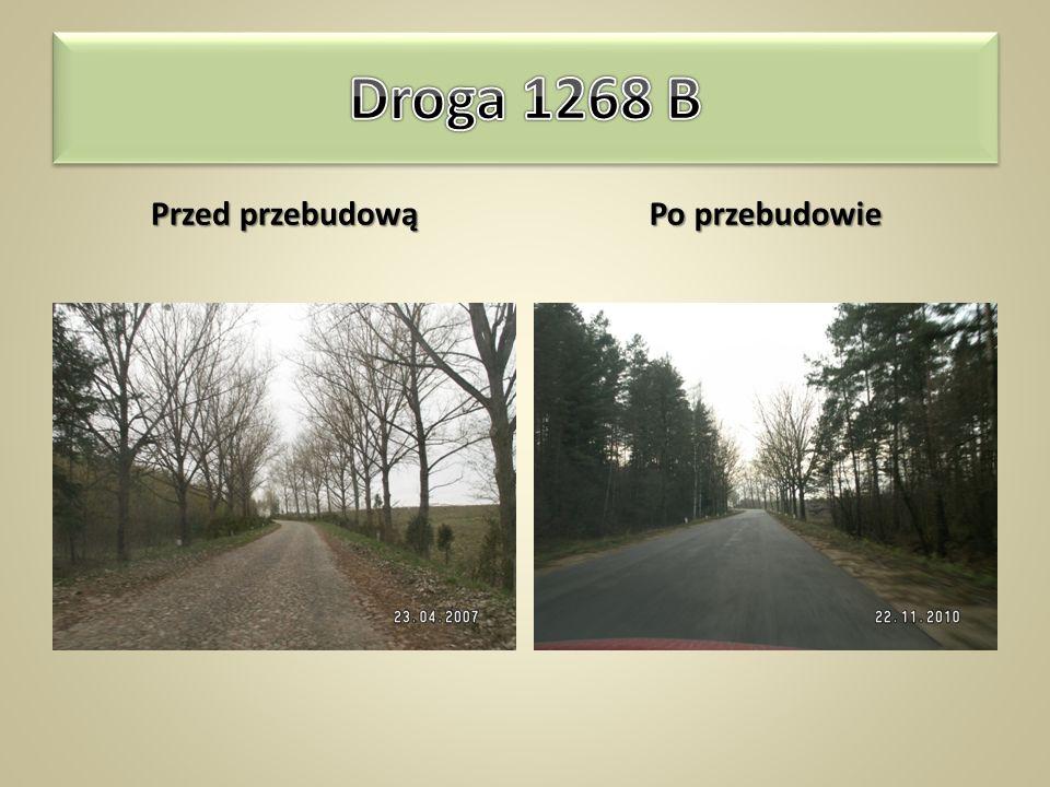 Droga 1268 B Sokółka – Malawicze Dolne – Wojnowce – Babiki – Knyszewicze – Słójka długość odcinka – 10,677km szerokość jezdni – 5,5 ÷ 7,0m nawierzchni