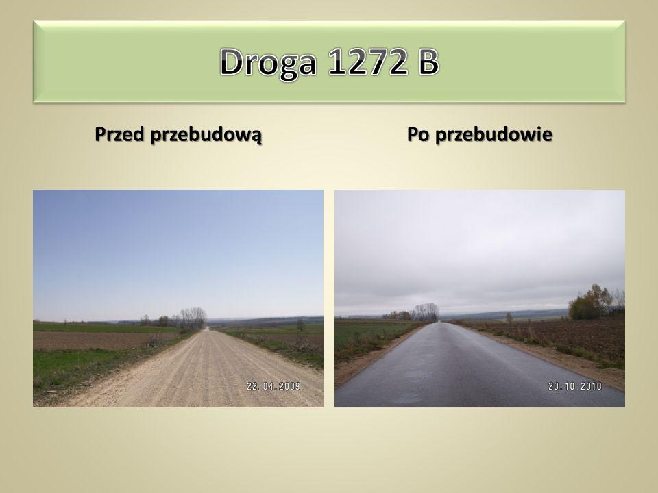 Droga 1272 B Babiki – Usnarz Górny – Jurowlany – Krynki długość odcinka –12,38km szerokość jezdni – 5,5m nawierzchnia z betonu asfaltowego – 69 166m 2
