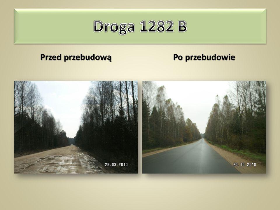 Droga 1282 B Krynki – Kruszyniany – Łużany – Bobrowniki długość odcinka – 2,62km szerokość jezdni – 5,5m nawierzchnia z betonu asfaltowego – 14 410m²