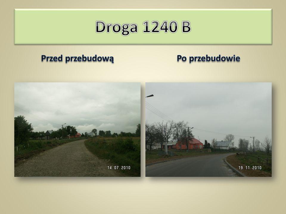 Droga 1240 B (Lipszczany) – granica pow. – Ponarlica – Dubaśno – droga 670 długość odcinka – 4,25km szerokość jezdni – 5,5 ÷ 6,0m nawierzchnia z beton