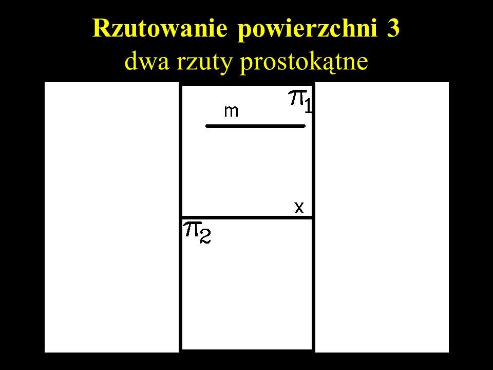 Rzutowanie powierzchni 3 dwa rzuty prostokątne