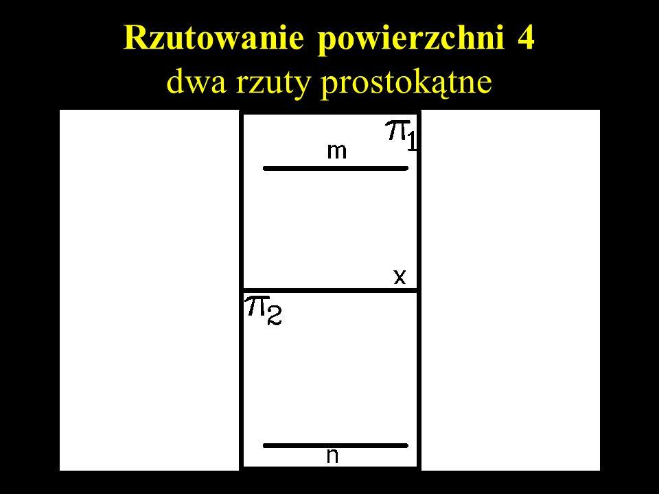 Rzutowanie powierzchni 4 dwa rzuty prostokątne