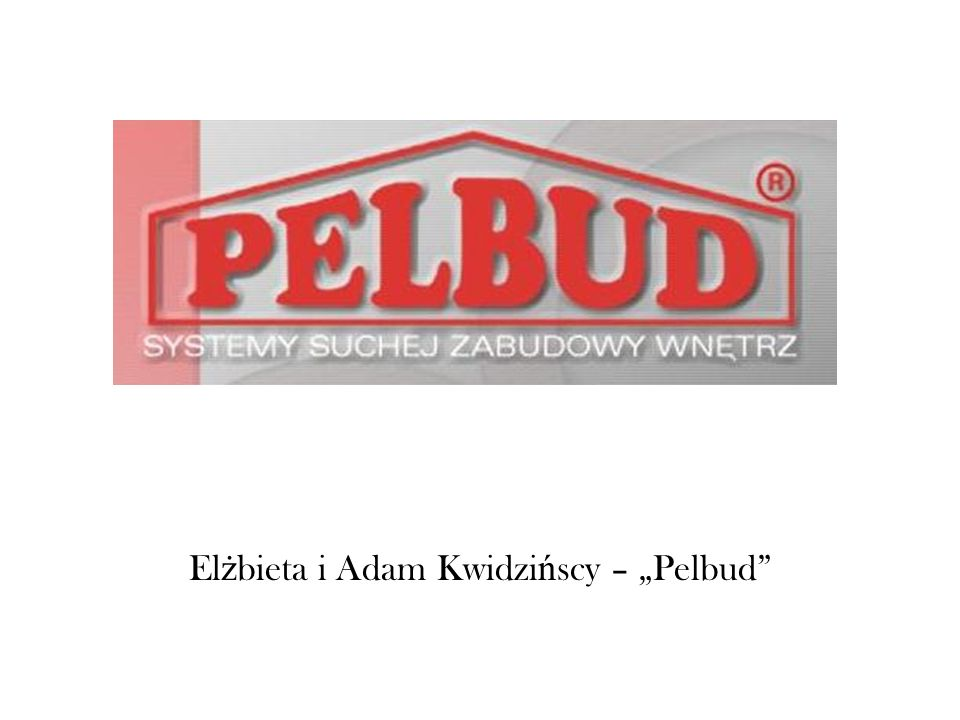 El ż bieta i Adam Kwidzi ń scy – Pelbud