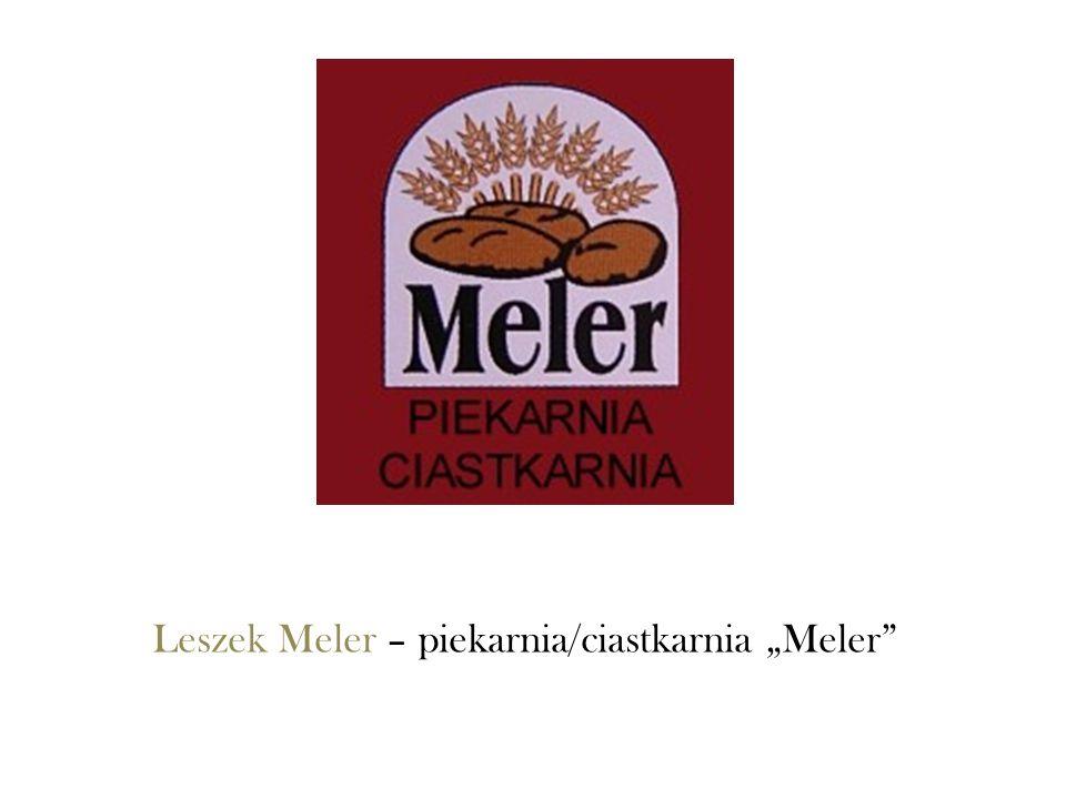 Leszek Meler – piekarnia/ciastkarnia Meler