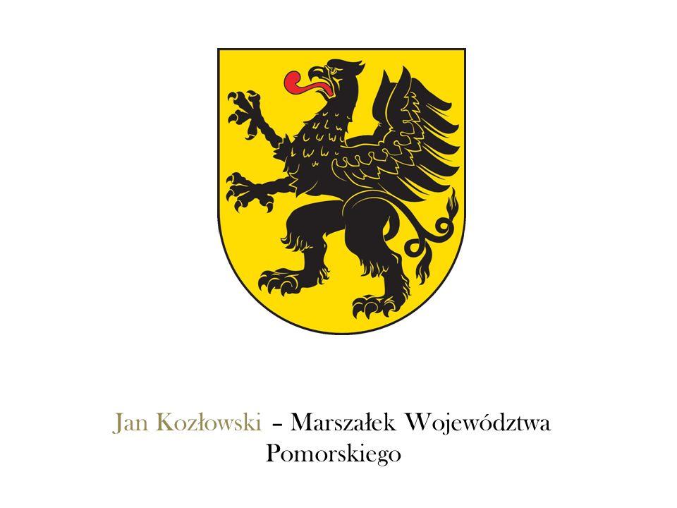 Jan Koz ł owski – Marsza ł ek Województwa Pomorskiego