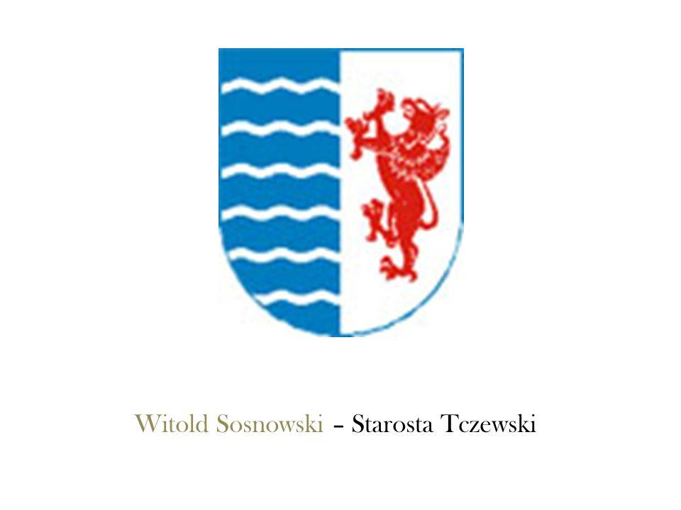Witold Sosnowski – Starosta Tczewski