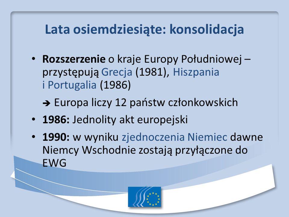 Lata dziewięćdziesiąte 1993: wejście w życie traktatu z Maastricht 1995: kolejne rozszerzenie – przystępują Austria, Finlandia i Szwecja Europa liczy 15 państw członkowskich