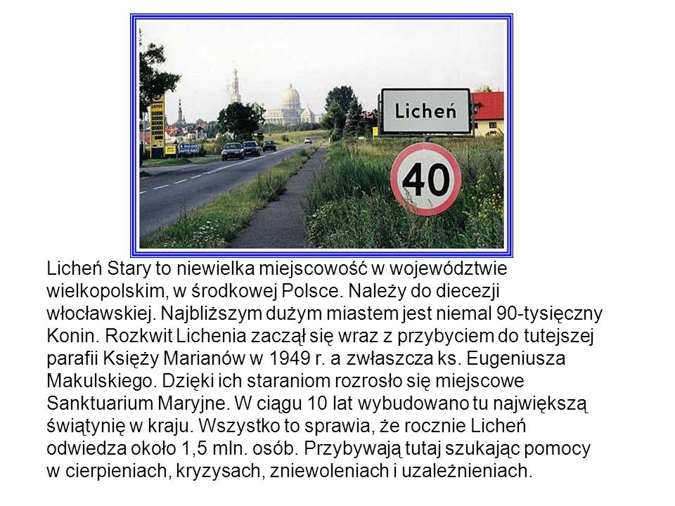 Licheń Stary to niewielka miejscowość w województwie wielkopolskim, w środkowej Polsce.