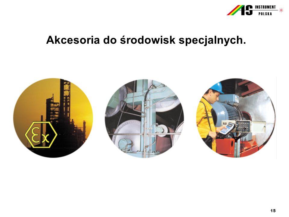 15 Akcesoria do środowisk specjalnych.