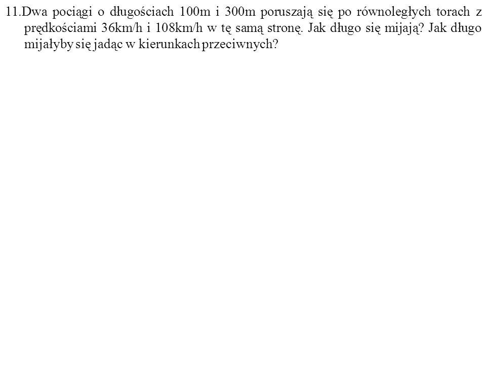 Dane: d 1 =100m, d 2 =300m, v 1 =10m/s, v 2 =30m/s. Szukane: t 1 =? t 2 =? F: